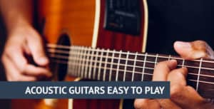 Acoustic guitars easy to play